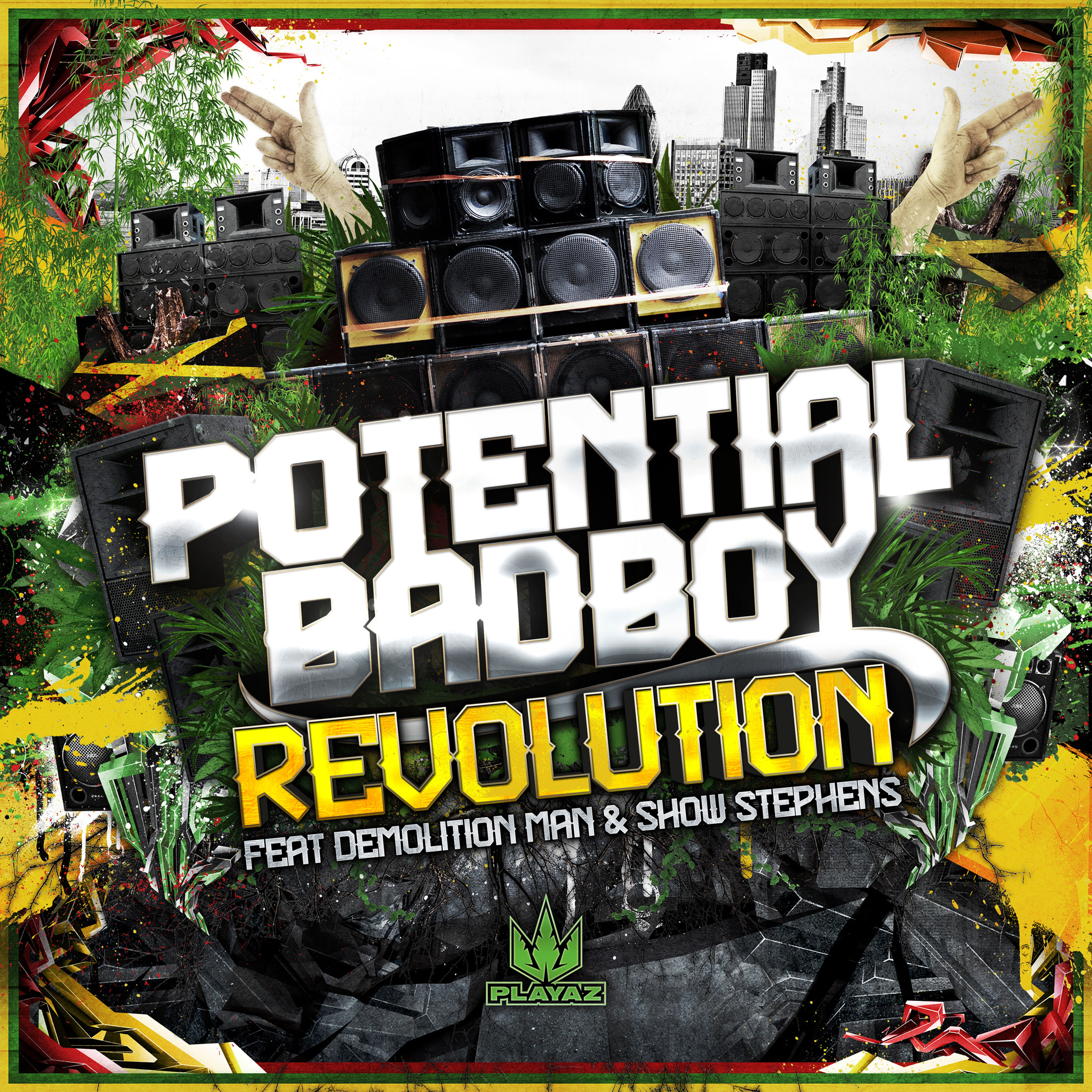 Potential Badboy feat Demolition Man & Show Stevens - Revolution Remixes
