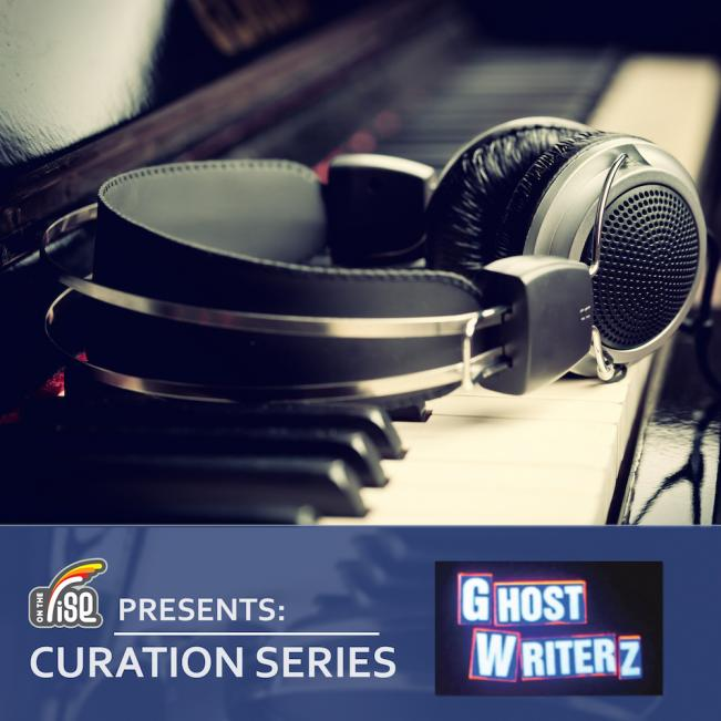 OTR Presents - Ghost Writerz Curation Session